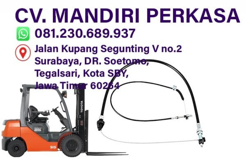 Jual Kabel Gas Forklift Komatsu, TCM, Toyota, Mitsubishi Harga √